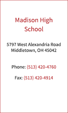 Madison Mohawks Contact Information - 5797 West Alexandria Road Middletown, Ohio 45042. Phone 513-420-4760, Fax 513-420-4914